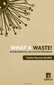 What a Waste Teacher Resource Booklet