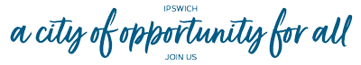 IPSWICH a city of opportunity for all